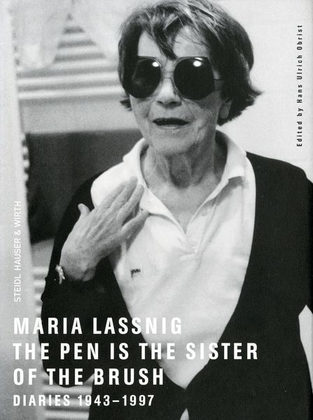 Maria Lassnig: The Pen Is The Sister Of The Brush, Diaries 1943 U2013 1997
